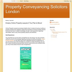 Property Conveyancing Solicitors London: Employ Online Property Lawyers if You Plan to Move!