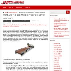 What Are the Dos and Don'ts of Conveyor Handling? - J&M Industrial Blog