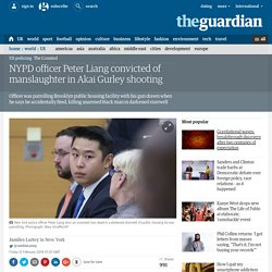 NYPD officer Peter Liang convicted of manslaughter in Akai Gurley shooting
