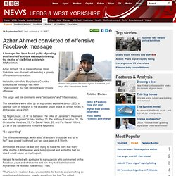 Azhar Ahmed convicted of offensive Facebook message