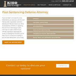 Post Sentencing Defense Attorney - Kidd Defense
