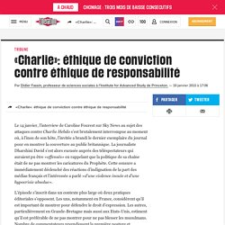 «Charlie»: éthique de conviction contre éthique de responsabilité