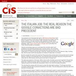 The Italian Job: The Real Reason the Google Convictions are Bad