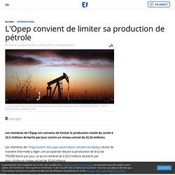 L'Opep convient de limiter sa production de pétrole