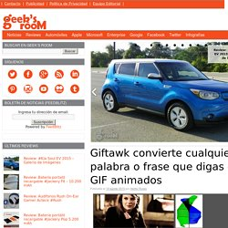 Giftawk convierte cualquier palabra o frase que digas en GIF animados