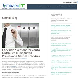 Convincing Reasons for You to Outsource IT Support to Professional Service Providers