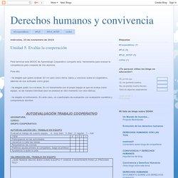 Derechos humanos y convivencia: Unidad 5: Evalúa la cooperación
