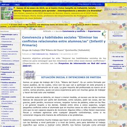 """Convivencia y habilidades sociales """"Eliminar los conflictos relacionales entre alumnos/as"""" (Infantil y Primaria)"""