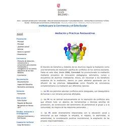 Instituto para la Convivencia y el Éxito Escolar-Mediación y Prácticas Restauratives