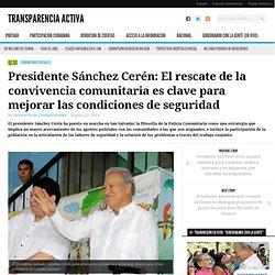 Presidente Sánchez Cerén: El rescate de la convivencia comunitaria es clave para mejorar las condiciones de seguridad