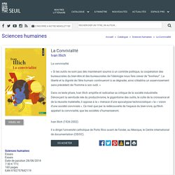 La Convivialité, Ivan Illich, Sciences humaines - Seuil
