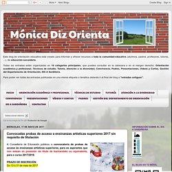 Mónica Diz Orienta: Convocadas probas de acceso a ensinanzas artísticas superiores 2017 sin requisito de titulación