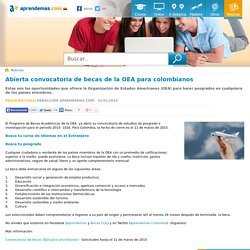 Abierta convocatoria de becas de la OEA para colombianos - Aprendemas.com - Colombia
