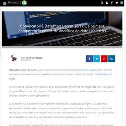 Convocatoria Datathon Latam 2017: La primera competencia online de analítica de datos abiertos