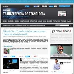 El fondo Tech Transfer UPV lanza su primera convocatoria de inversión