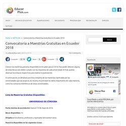 Convocatoria a Maestrías Gratuitas en Ecuador 2018