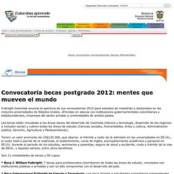 Convocatoria becas postgrado 2012: mentes que mueven el mundo