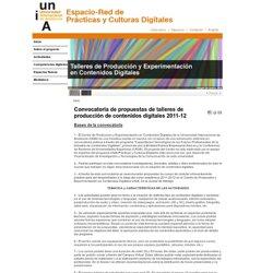Red de Prácticas y Culturas Digitales UNIA - Convocatoria de propuestas de talleres de producción de contenidos digitales 2011-12