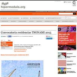 Convocatoria residencias TSONAMI 2015
