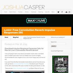 1,000+ Free Convolution Reverb Impulse Responses [IR] - Joshua Casper