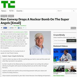 Ron Conway Drops A Nuclear Bomb On The Super Angels [Email]
