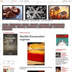 Cook and Book: Hachis Parmentier express
