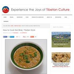How to Cook Dal Bhat, Tibetan Style - YoWangdu.com