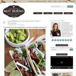 Muy Bueno Cookbook » Lamb Barbacoa with Avocado Tacos + Giveaway