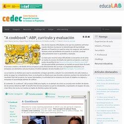 """""""A cookbook"""": ABP, currículo y evaluación"""