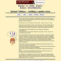 Instant folklore - building a spoken story