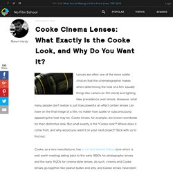 Cooke Cinema Lenses: What Exactly Is the Cooke Look, and Why Do You Want It?