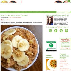 Slow Cooker Banana Nut Oatmeal Recipe