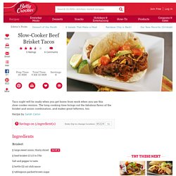 Slow-Cooker Beef Brisket Tacos recipe from Betty Crocker