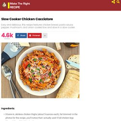 Slow Cooker Chicken Cacciatore – Make The Right RECIPE!
