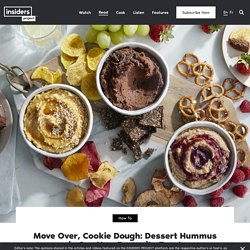Move Over, Cookie Dough: Dessert Hummus is Our New Favourite Treat