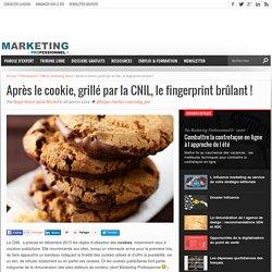Après le cookie, grillé par la CNIL, le fingerprint brûlant