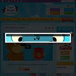 Who Took The Cookie? Song and Game - Super Simple Learning
