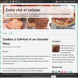 Cookies à l'abricot et au chocolat blanc - Entre rire et cuisine