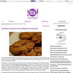 Cookies au beurre de cacahuète et chocolat - Bulle et Blog