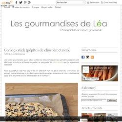 Cookies stick (pépites de chocolat et noix) - Les gourmandises de Léa