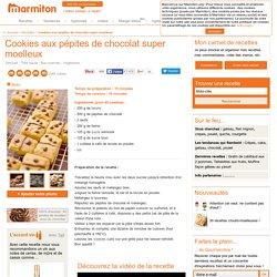 Cookies aux pépites de chocolat super moelleux : Recette de Cookies aux pépites de chocolat super moelleux