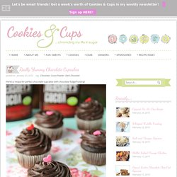 Cookies and Cups Really Yummy Chocolate Cupcakes