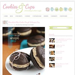 Cookies and Cups Chocolate Chip Cookie Dough Whoopie Pies