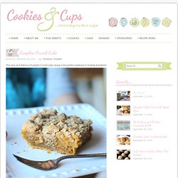 Cookies and Cups Pumpkin Crumb Cake