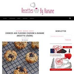 Cookies aux flocons d'avoine & banane (recette légère) - Recettes by Hanane
