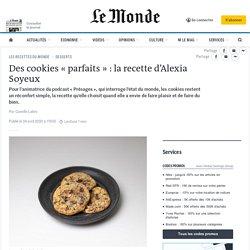 Des cookies «parfaits»: la recette d'Alexia Soyeux