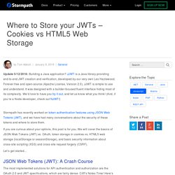 Where to Store JWTs - Cookies vs HTML5 Web Storage