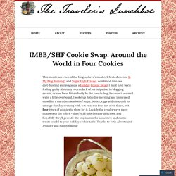 IMBB/SHF Cookie Swap: Around the World in Four Cookies