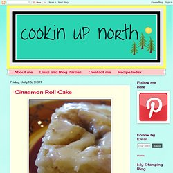 okin' up north: Cinnamon Roll Cake