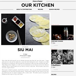 Siu mai « Cooking Blog - Find the best recipes, cooking and food tips at Our Kitchen.